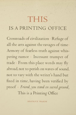 """This Is a Printing Office, by Beatrice Warde, 1932. Broadside. """"Set in Centaur and Arrighi types by Westcott & Thomson and reprinted for the Type Directors Club of New York on the occasion of their dinner honoring Mrs. Warde on April 28, 1950"""" Graphic Arts Division"""